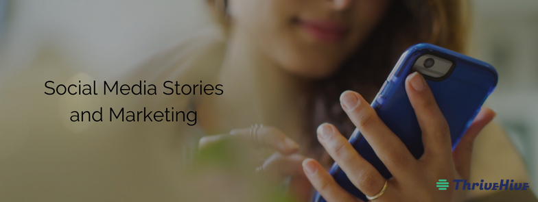 Social Media Stories and Marketing
