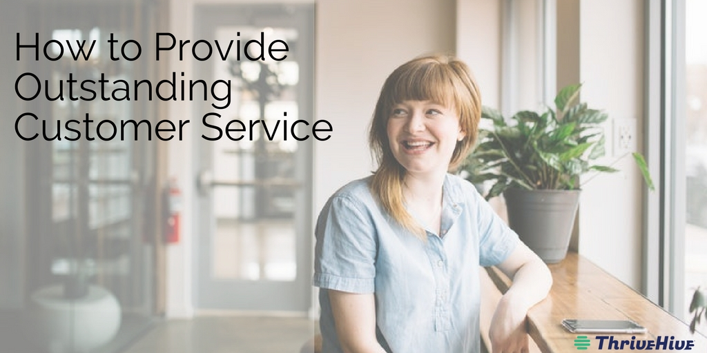 How to Provide Outstanding Customer Service