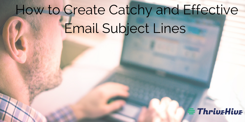 How to Create Catchy and Effective Email Subject Lines