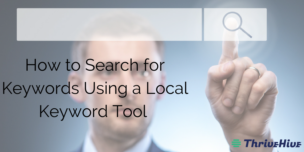 How to Search for Keywords Using a Local Keyword Tool
