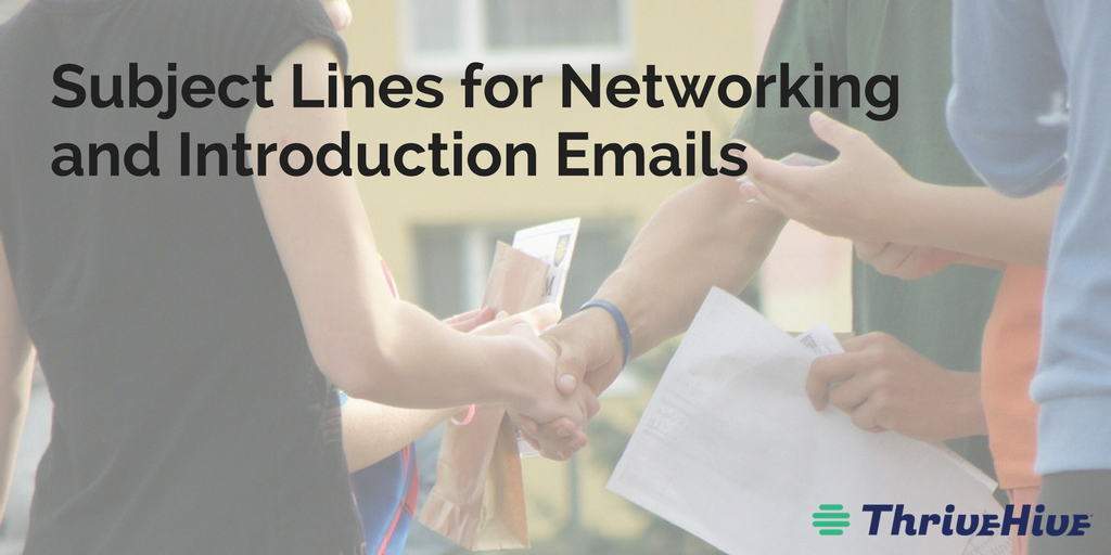 Subject Lines for Networking and Introduction Emails