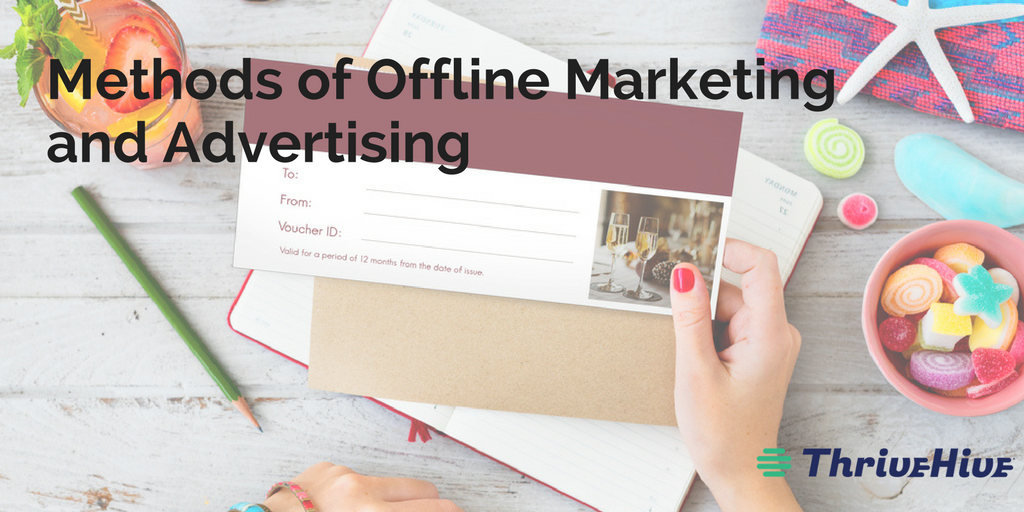 Methods of Offline Marketing and Advertising