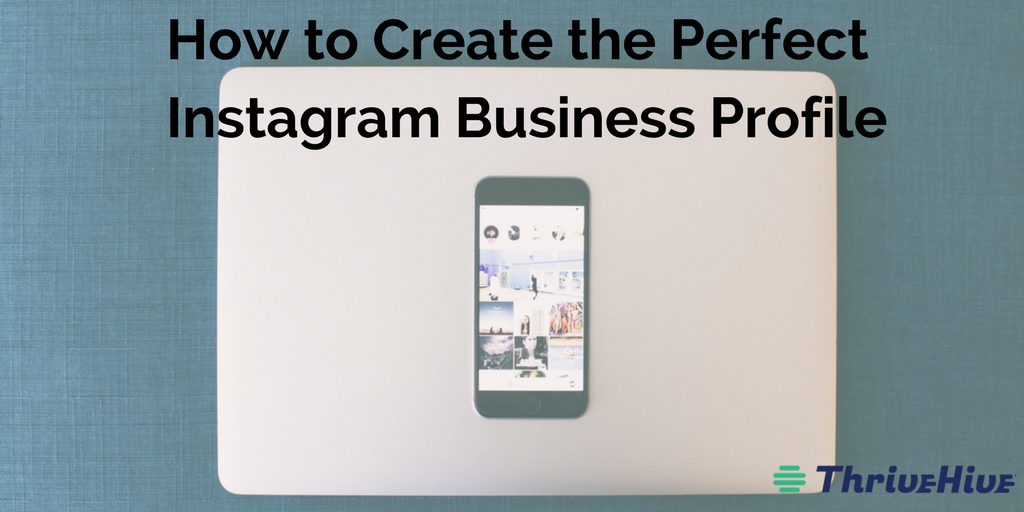 How to Create the Perfect Instagram Business Profile