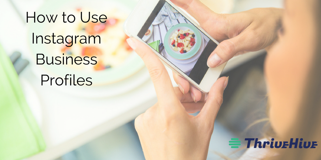 How to Use Instagram Business Profiles