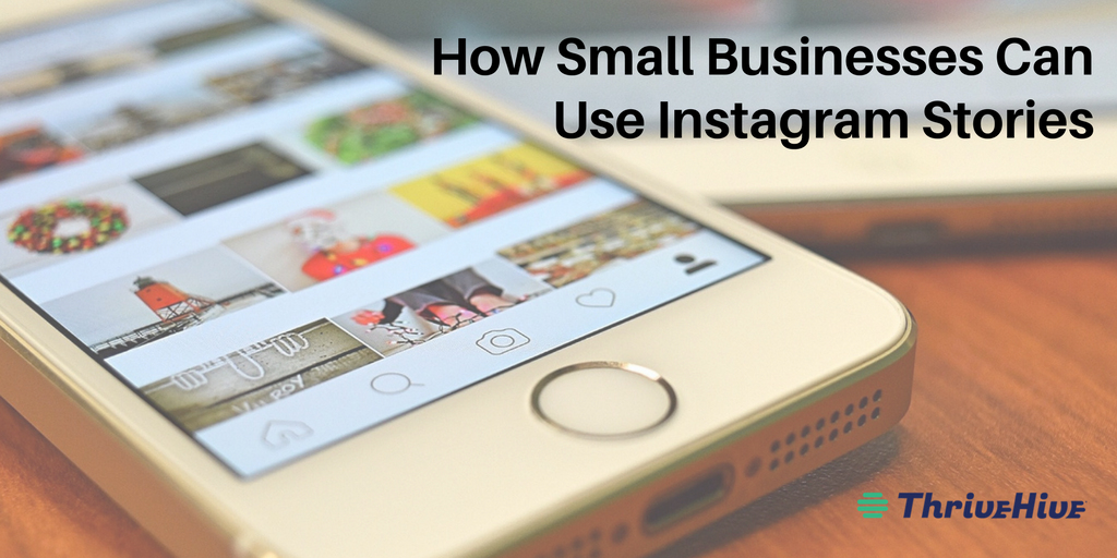 How Small Businesses Can Use Instagram Stories