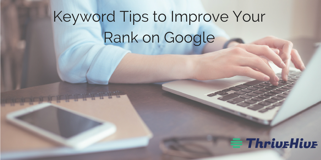 Keyword Tips to Improve Your Rank on Google