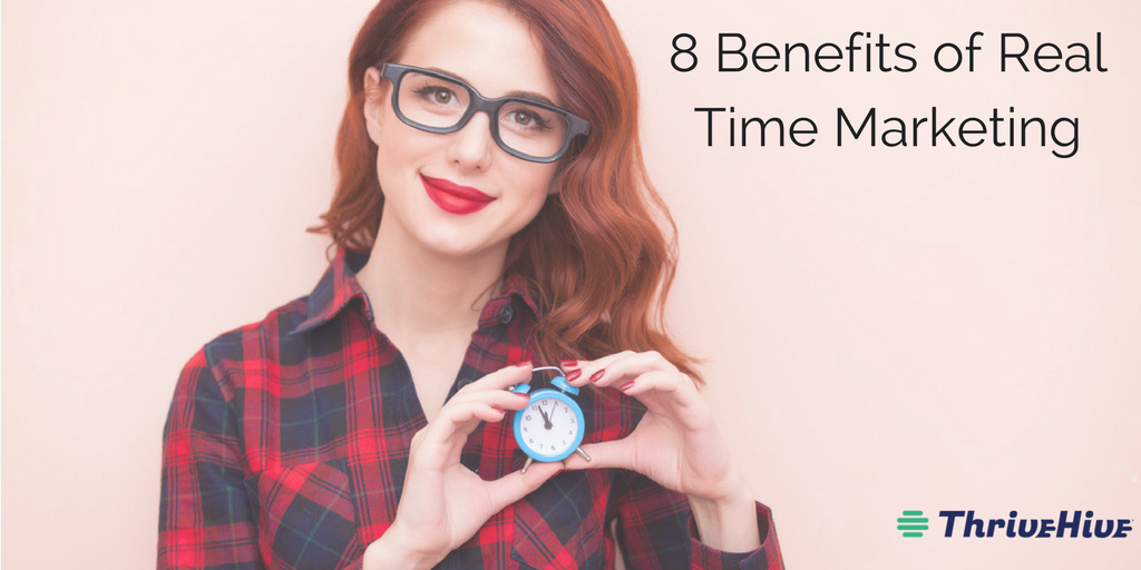 8 Benefits of Real Time Marketing