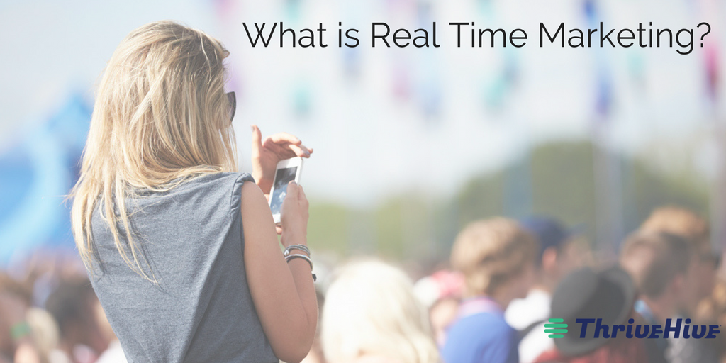 What is Real Time Marketing?