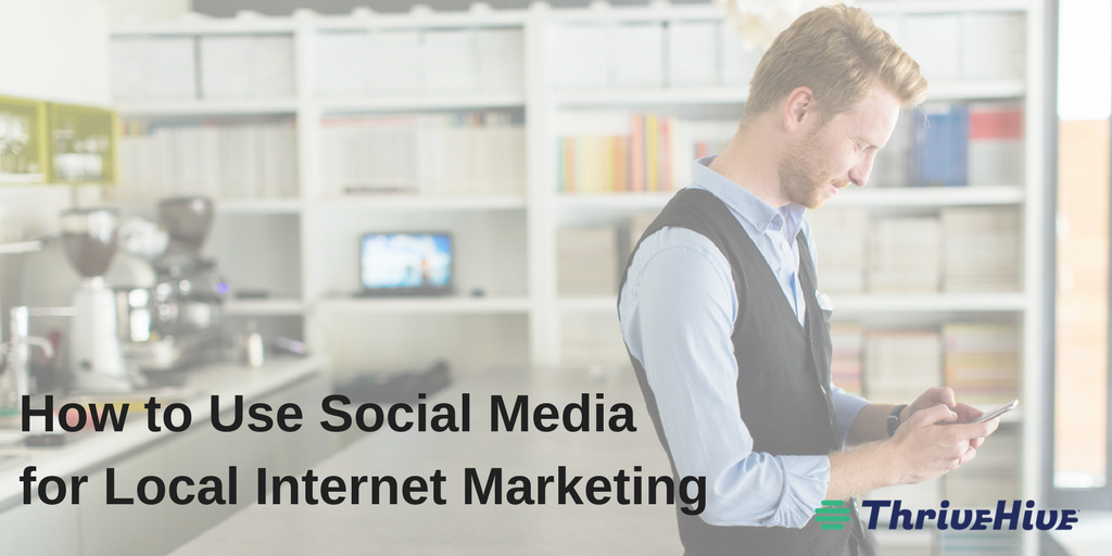 how to use social media for local internet marketing