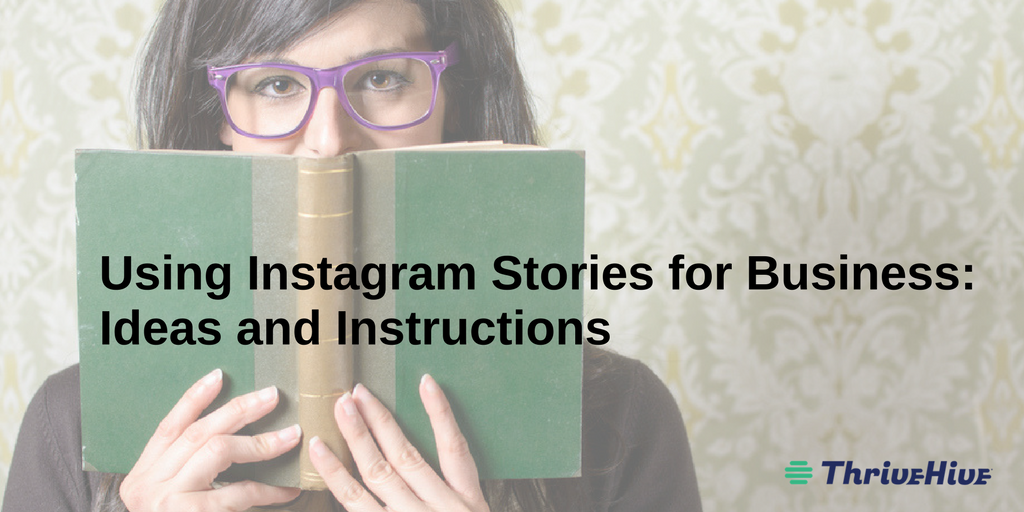 tips and ideas for using instagram stories