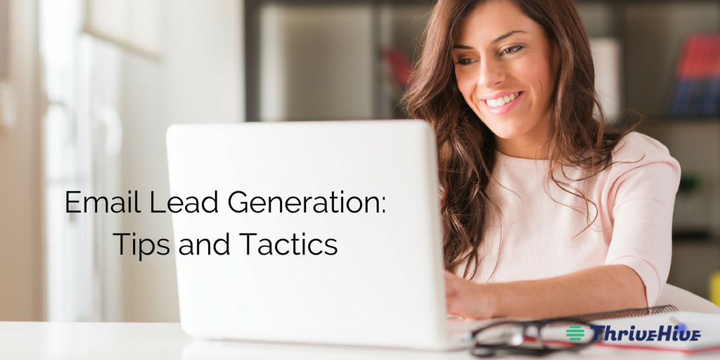 Email Lead Generation: Tips and Tactics