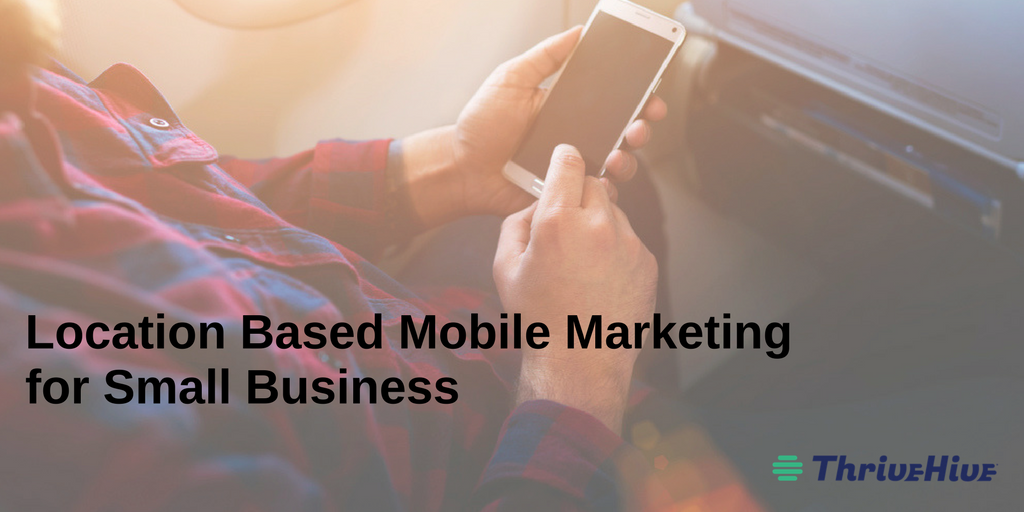 location based mobile marketing