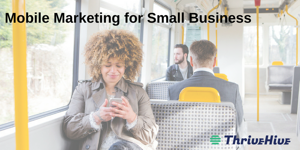 mobile marketing for small business