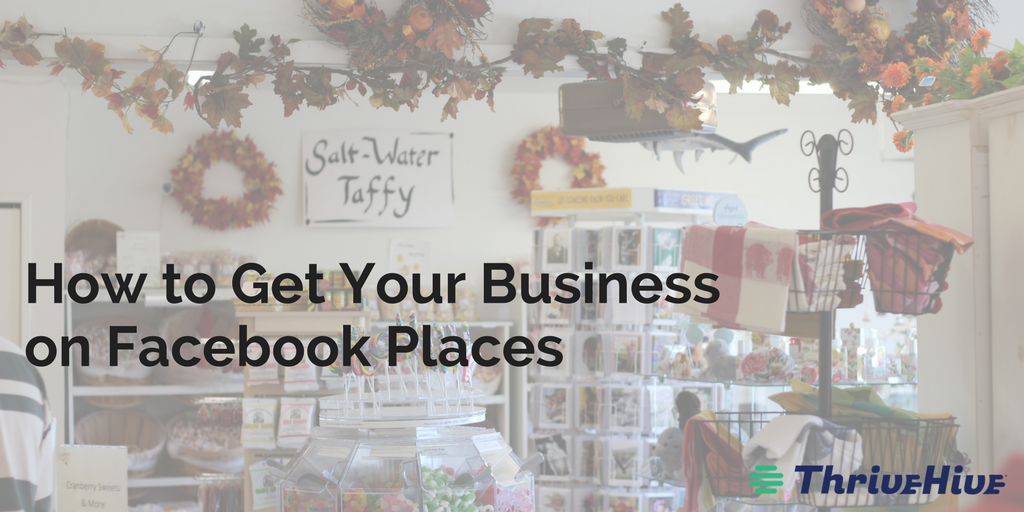How to Get Your Business on Facebook Places