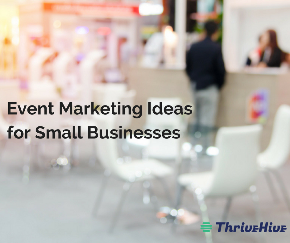 Event Marketing Ideas for Small Businesses