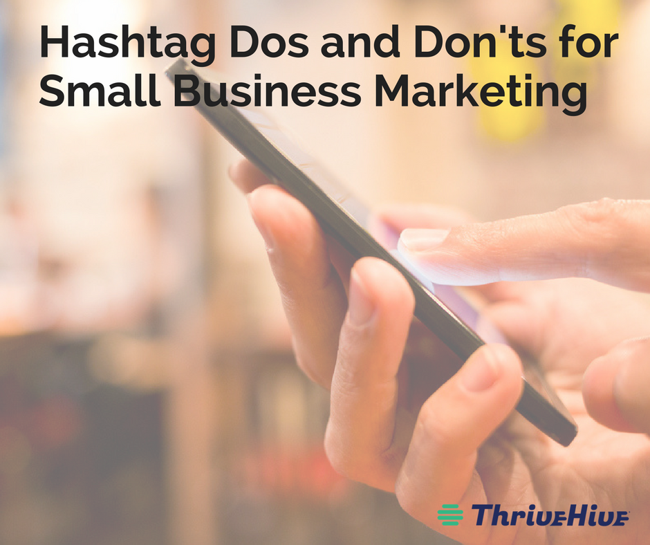 Hashtag Dos and Don'ts for for Small Business Marketing
