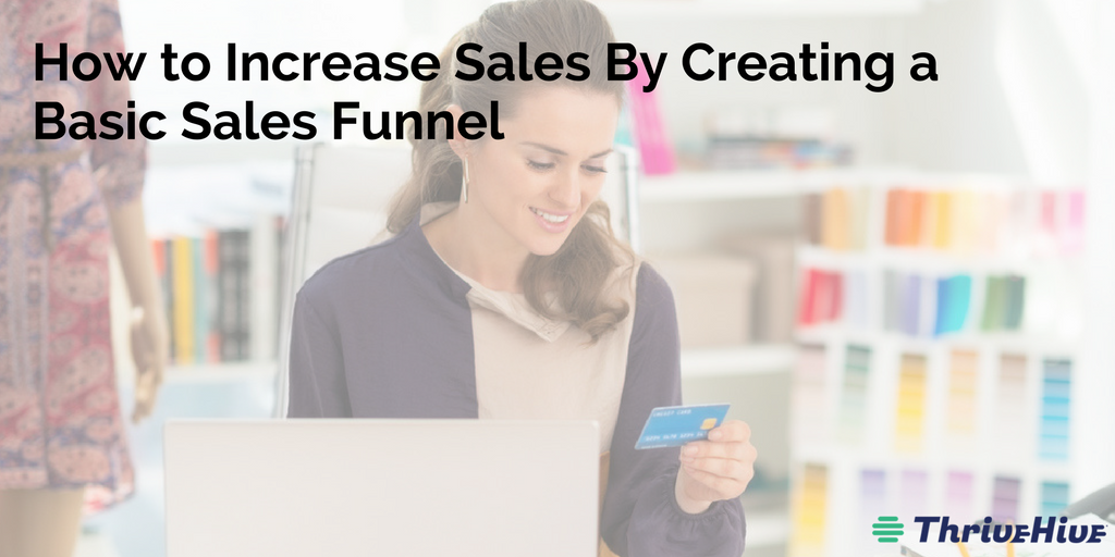 Increase Sales By Creating a Basic Sales Funnel