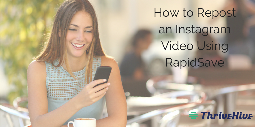 How to Repost an Instagram Video Using RapidSave