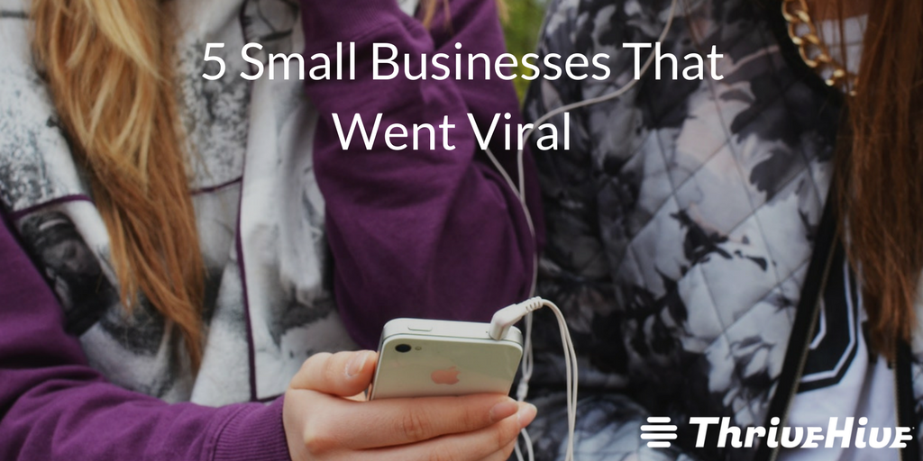 5 Small Businesses That Went Viral