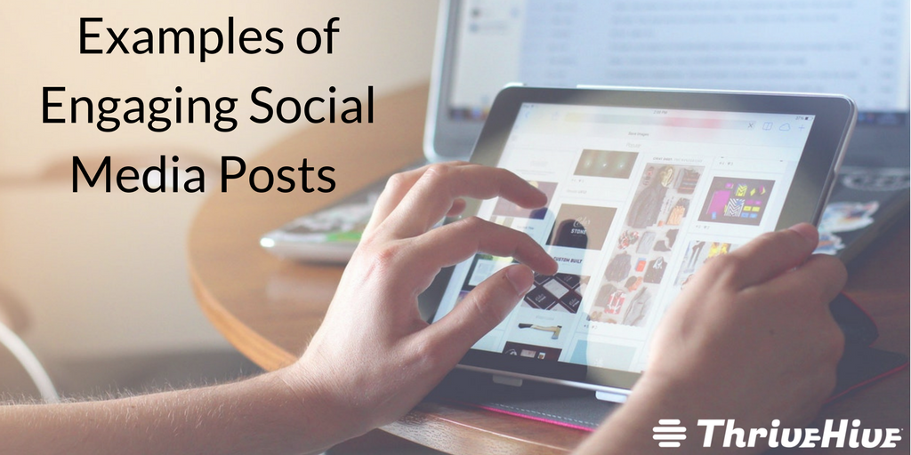 Examples of Engaging Social Media Posts