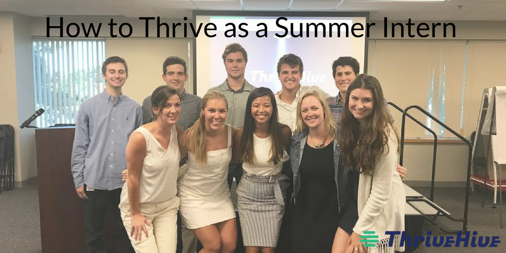 How to Thrive as a Summer Intern