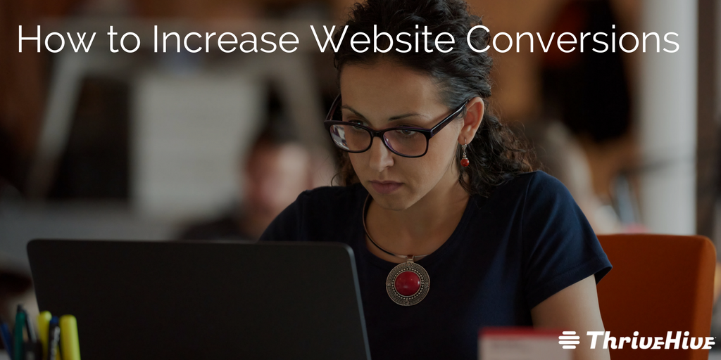 How to Increase Website Conversions