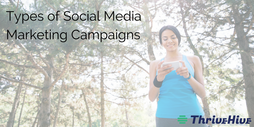 Types of Social Media Marketing Campaigns