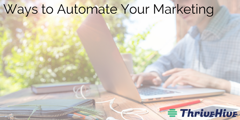 Ways to Automate Your Marketing