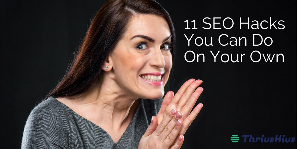 11 SEO Hacks You Can Do on Your Own