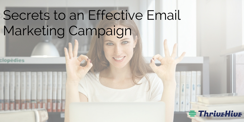 Secrets to an Effective Email Marketing Campaign