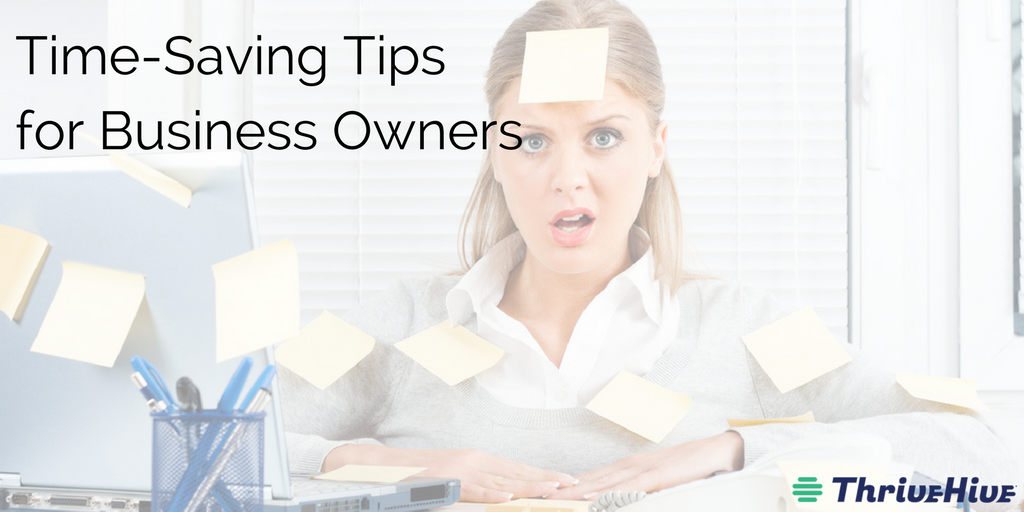 Time-Saving Tips for Business Owners