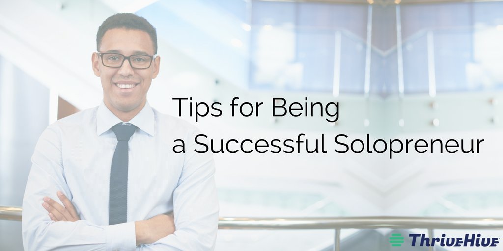 Tips for Being a Successful Solopreneur