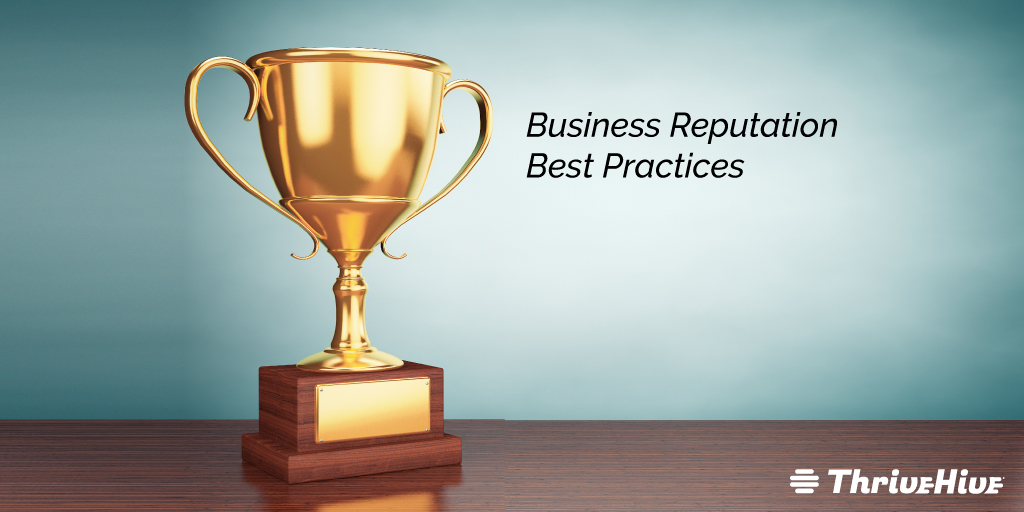 Business Reputation Best Practices