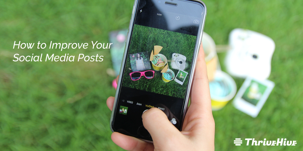 How to Improve Your Social Media Posts