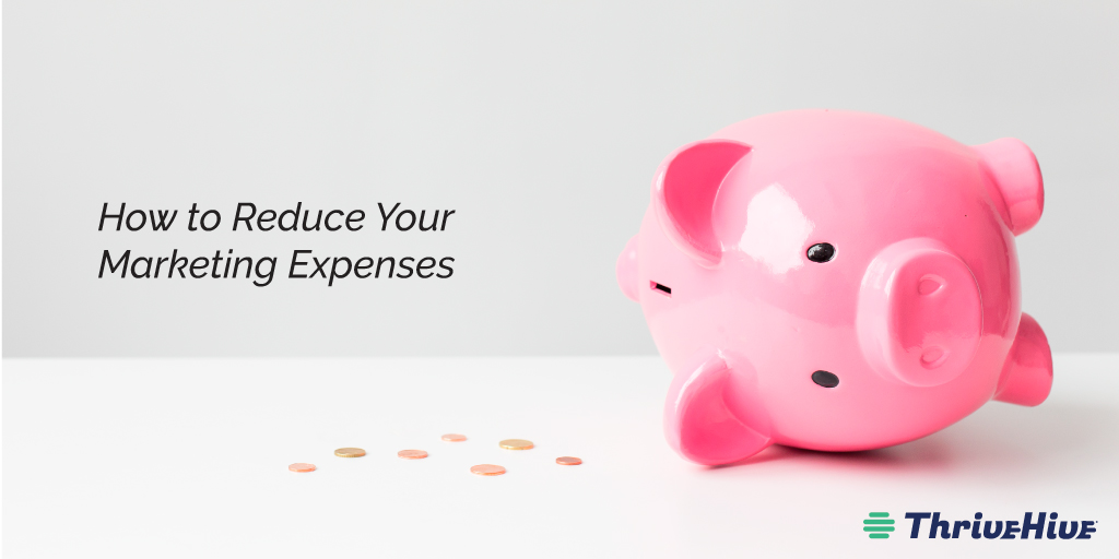 How to Reduce Your Marketing Expenses
