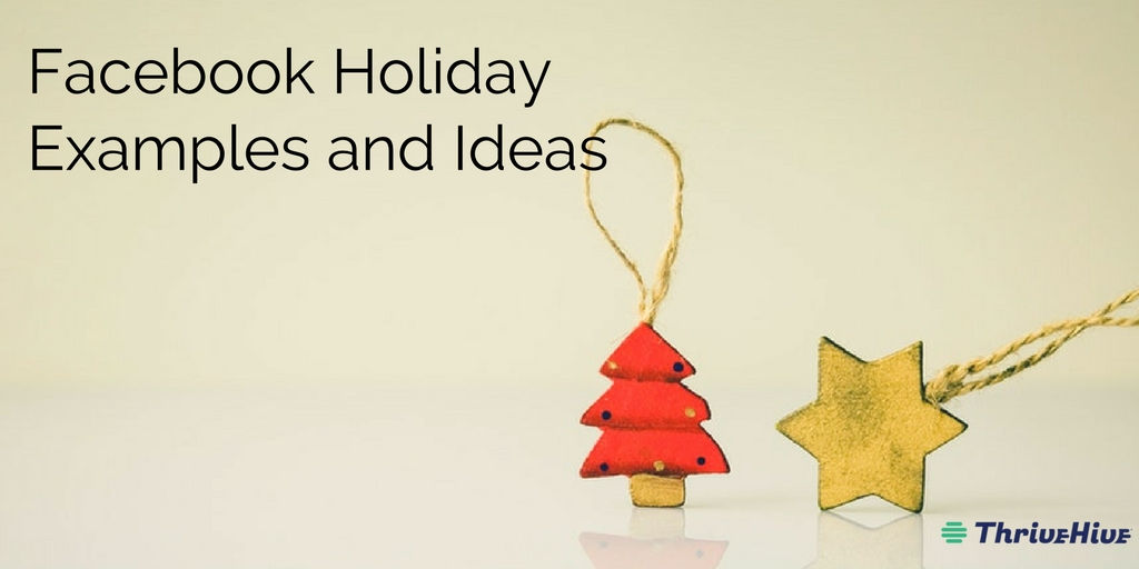Facebook Holiday Post Examples and Ideas