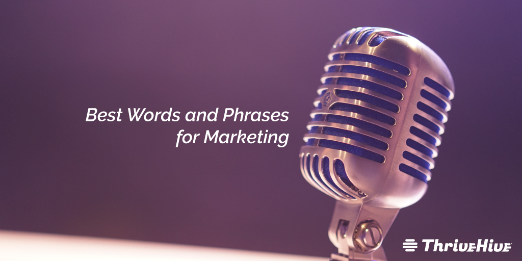 Best Words and Phrases for Marketing