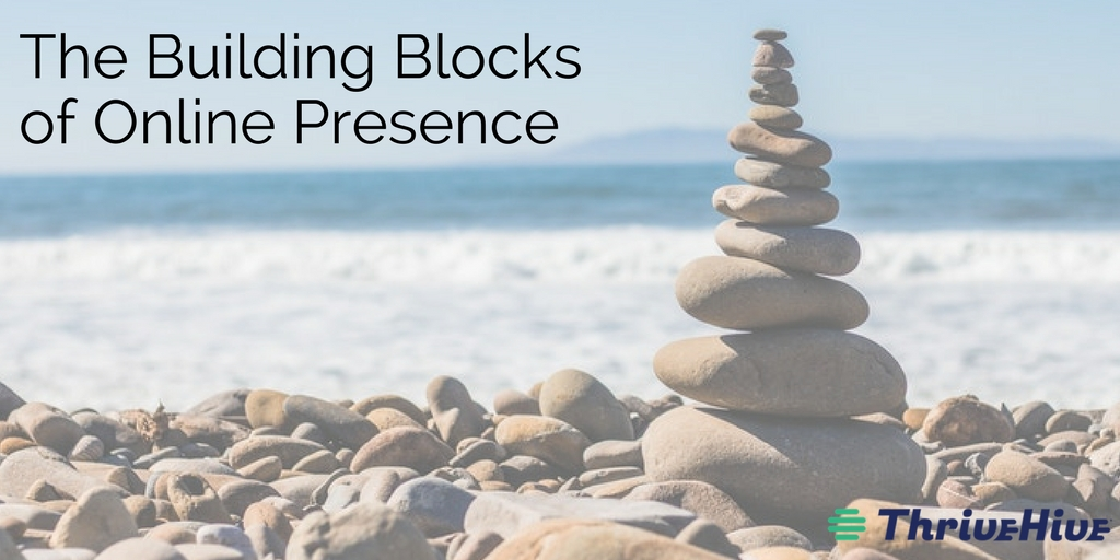 Building Blocks of Online Presence