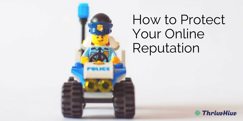 How to Protect Your Online Reputation