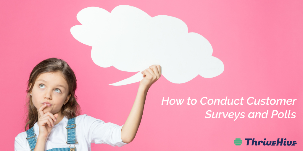How to Conduct Customer Surveys and Polls