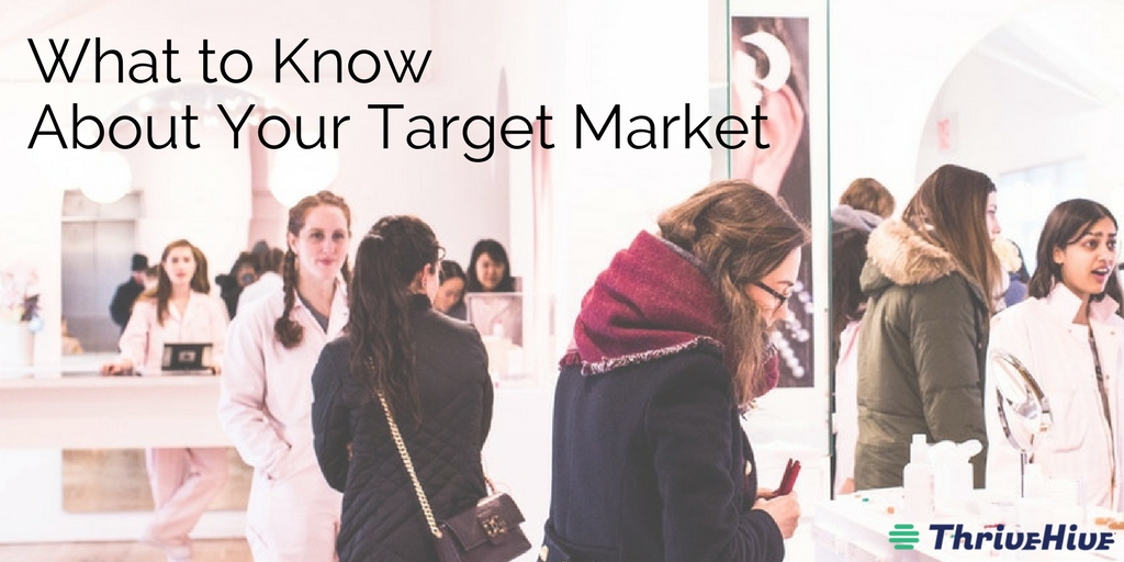 What to Know About Your Target Market