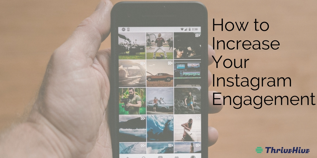 How to Increase Your Instagram Engagement (1)