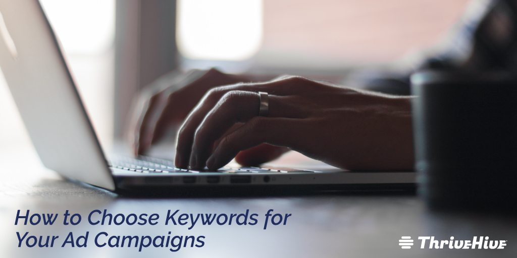 how to Choose Keywords for Your Ad Campaigns