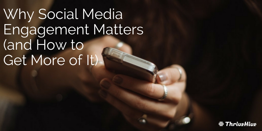 Why Social Media Engagement Matters (1)