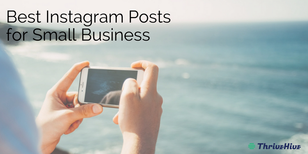 Best Instagram Posts for Small Business