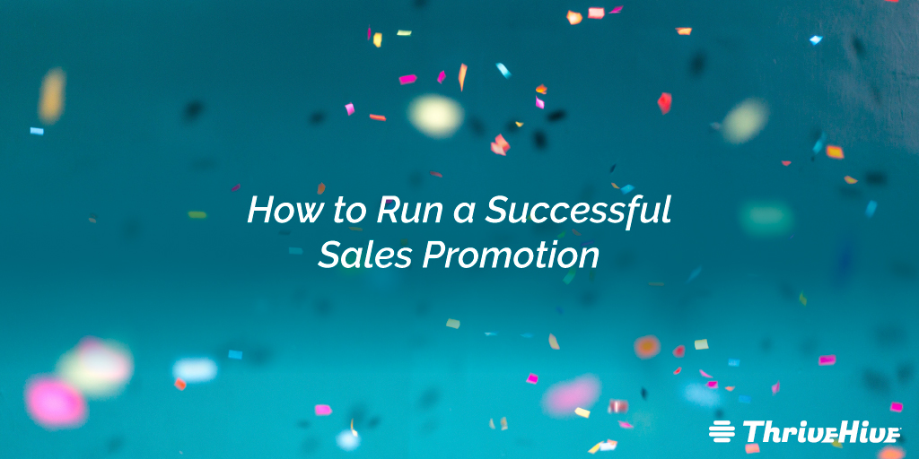 How to Run a Successful Sales Promotion