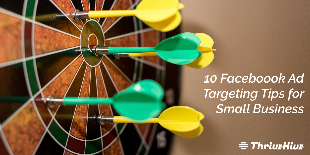 10 Faceboook Ad Targeting Tips for Small Business