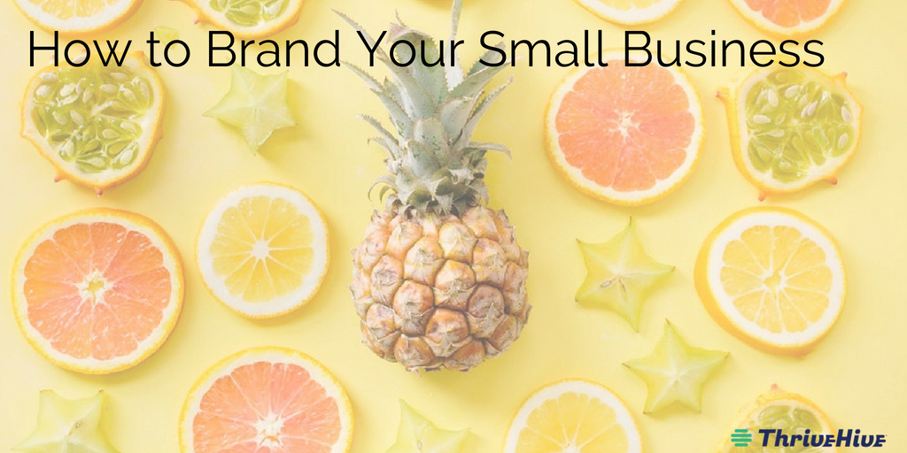 How to Brand Your Small Business