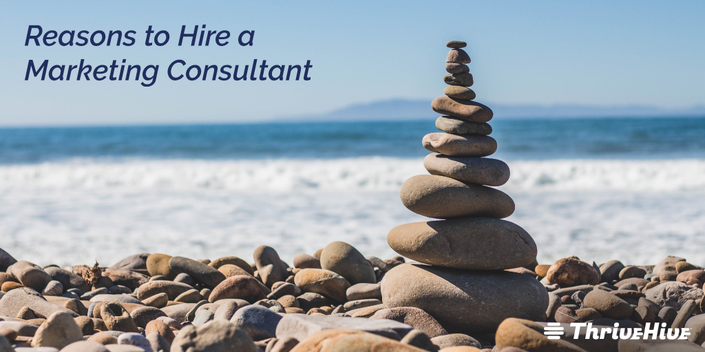 Reasons to Hire a Marketing Consultant
