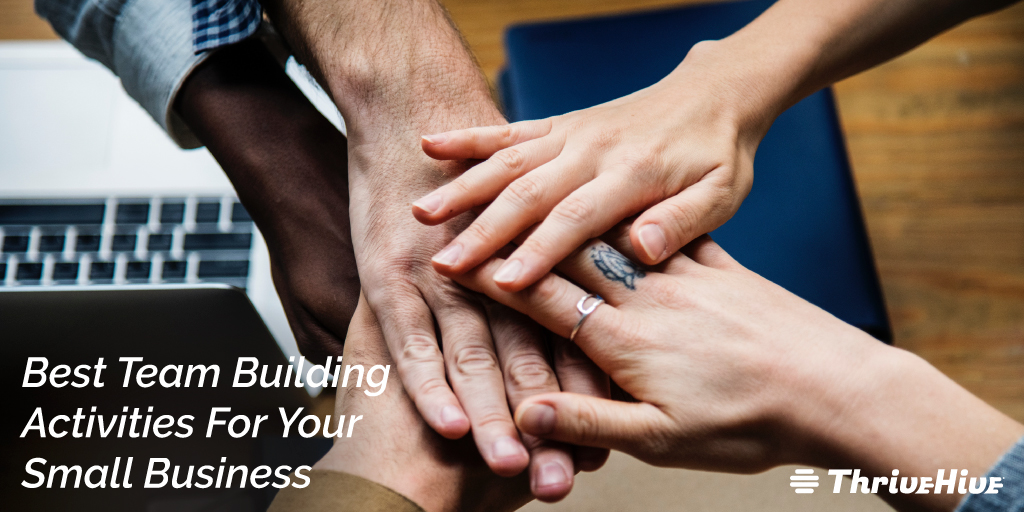 Best Team Building Activities For Your Small Business